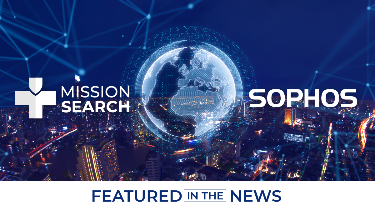 Mission Search Featured In Sophos Cybersecurity